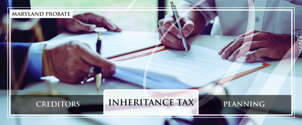 Maryland Probate: inheritance tax